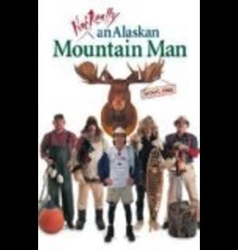 Ingram Not Really an Alaskan Mountain Man - Fine, Doug