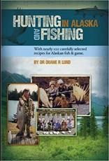 Taku Graphics Hunting & Fishing in AK - Duane Lund