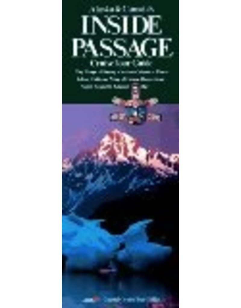 Todd Communications Map - 6ft.Alaska & Canada's Inside Passage (Cruise Tour Guide) - Coastal Cruise Tour Guides
