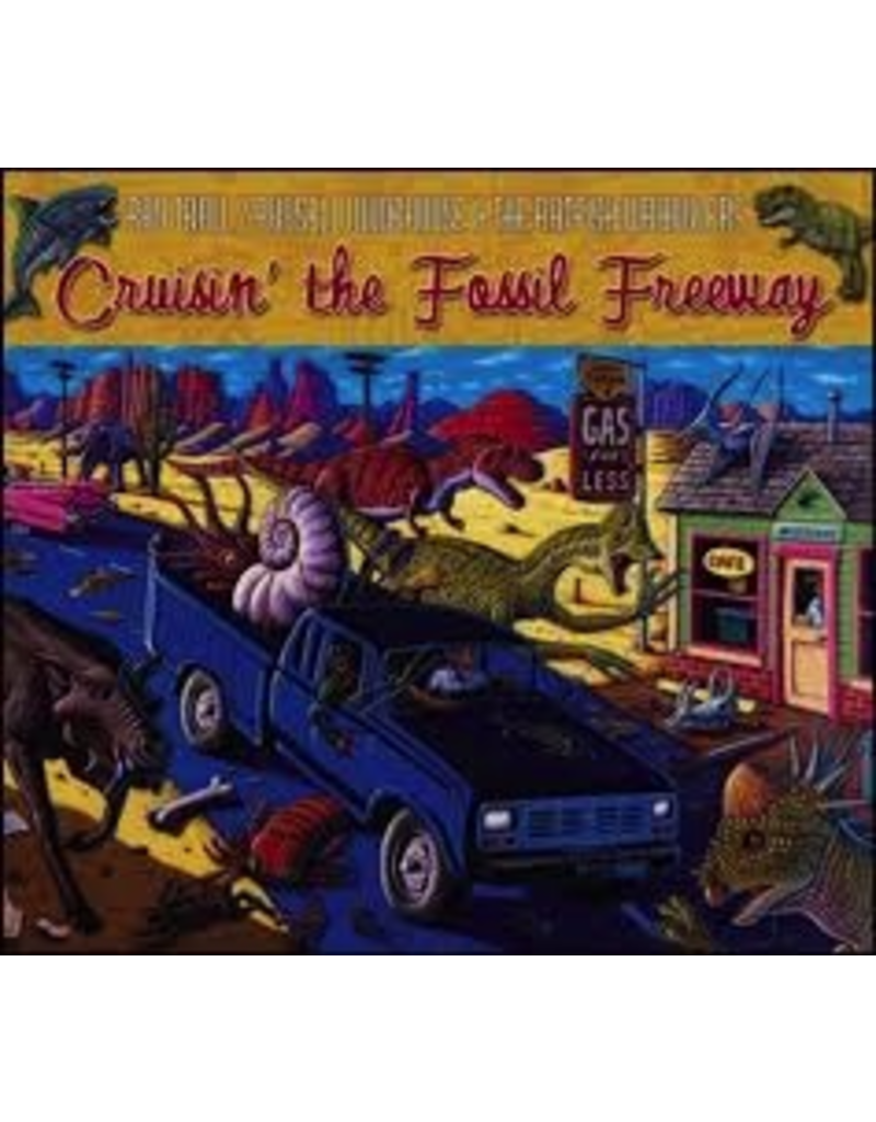 Taku Graphics CD Cruisin' the Fossil Freeway;,Ray Troll - Ray Troll