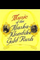 P R Dist. CD Music of the Alaska Klondike Gold Rush