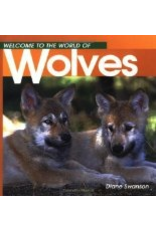P R Dist. Welcome to...Wolves - Swanson, Diane