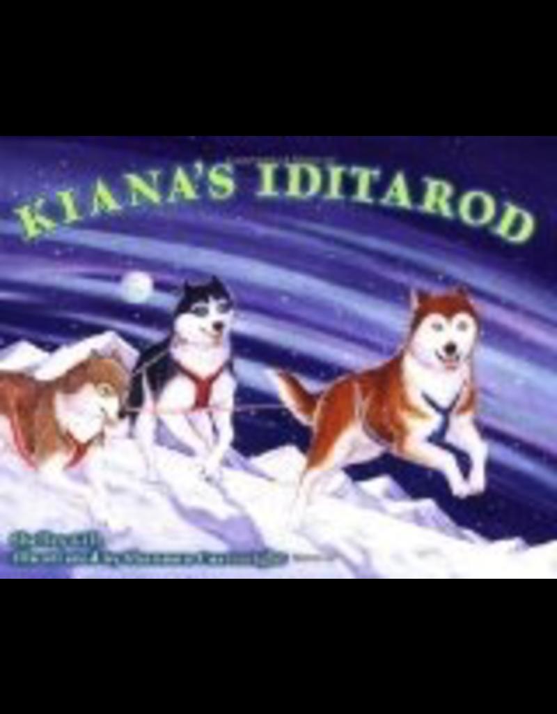 Sasquatch Books Kiana's Iditarod - Gill, Shelley & Cartwright, Sh