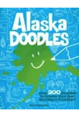 Sasquatch Books Alaska Doodles: Over 200 Doodles to Create Your Own Northern Frontier! - John Skewes