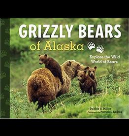 Sasquatch Books Grizzly Bears of Alaska (ppb) - Miller, Debbie S