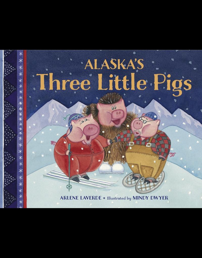 Random House Alaska's Three Little Pigs (bdbk) - Laverde, Arlene
