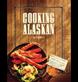 Todd Communications Cooking Alaskan - Alaskans