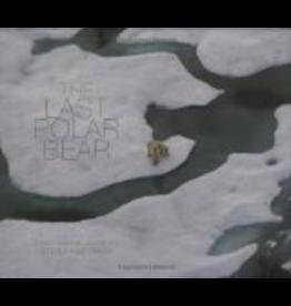 Mountaineers Books Last Polar Bear, the - Steve Kazlowski