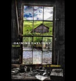 Ingram Gaining Daylight:,Life on Two Islands - Loewen, Sara