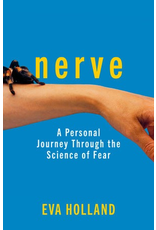 Workman Press Nerve: Adventures in the Science of Fear - Holland, Eva