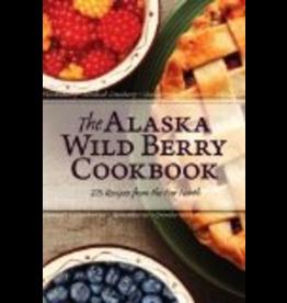 Todd Communications The Alaska Wild Berry Cookbook - Alaska Northwest Books