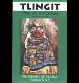 Washington State Universi Tlingit:,Their Art & Culture - Hancock, David