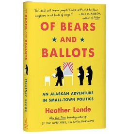Workman Press Of Bears and Ballots - Lende, Heather