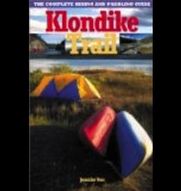 P R Dist. Klondike Trail;,the complete hiking/paddling guide - Voss, Jennifer