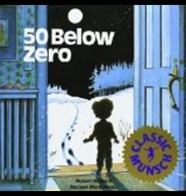 P R Dist. 50 Below Zero (Munsch) - Munsch, Robert
