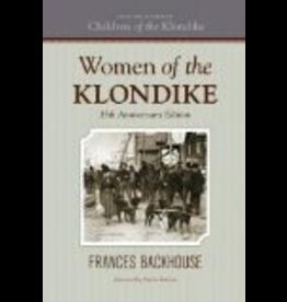 P R Services Women of the Klondike - Backhouse, Frances