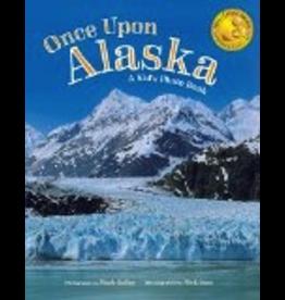 Taku Graphics Once Upon Alaska;,a kid's photo book - Kelley/Jans