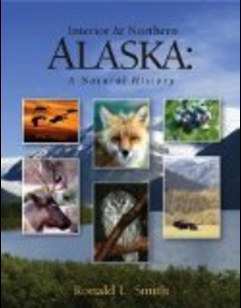 Ingram Interior & Northern Alaska: A Natural History - Ronald L. Smith
