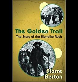 P R Services Golden Trail, the - P Berton