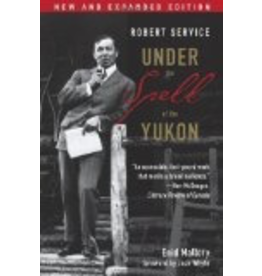 P R Dist. Robert Service; Under the Spell of the Yukon - Mallory, Enid