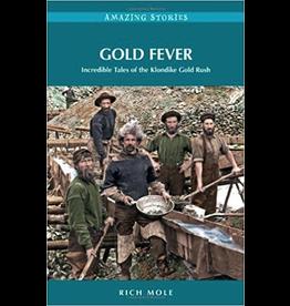 P R Services Gold Fever (Amazing Stories) - Mole Rich