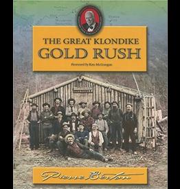 P R Services Great Klondike Gold Rush - Pierre Berton