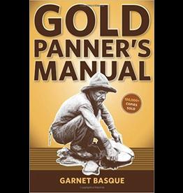 P R Services Gold Panner's Manual - Garnet Basqu