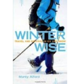 P R Dist. Winter Wise,Travel and Survival in Ice and Snow - Alford, Monty