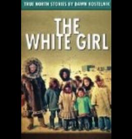 Kostelnik, Dawn The White Girl, - Kostelnik, Dawn