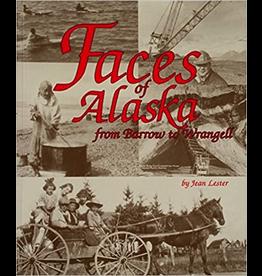 Ingram Faces of Alaska From Barrow to Wrangell - Jean Lester