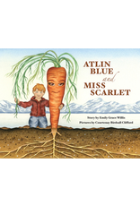 Lynn Canal Publishing Atlin Blue and Miss Scarlet - Willis, Emily Grace