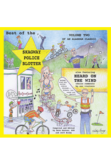 Lynn Canal Publishing Best of the Skagway Police Blotter Vol. 2 - Sexton, Dave & Brady, Jeff