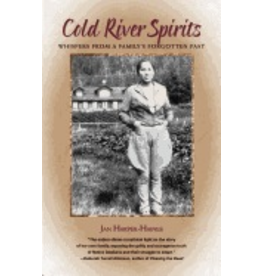 Ingram Cold River Spirits:,Whispers from a Family's Forgotten Past - Harper-Haines, Jan