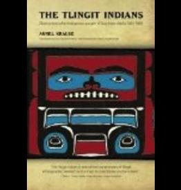 Epicenter Press The Tlingit Indians - Aurel Krause