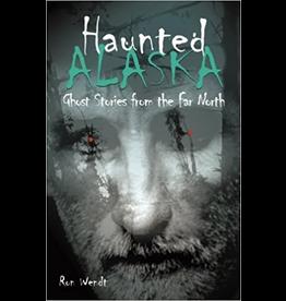 P R Dist. Haunted Alaska - Wendt, Ron