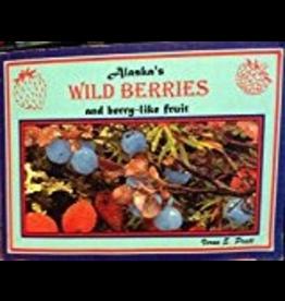 Todd Communications Alaska's Wild Berries and berry-like fruit - Pratt, Verna
