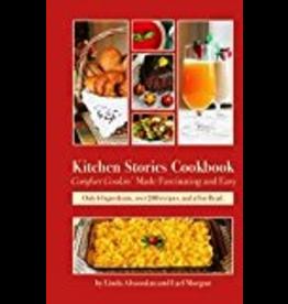 Epicenter Press Kitchen Stories Cookbook - Morgan,Lael/Altoonian,Linda