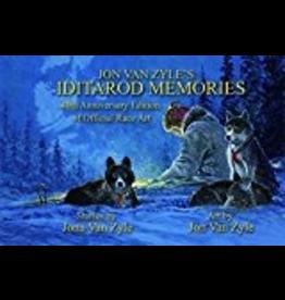 Epicenter Press Jon Van Zyle's Iditarod Memories; 40th Anv. ed.(hc) - Van Zyle, Jon/Jona