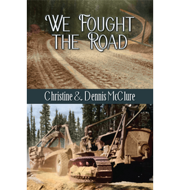 Todd Communications We Fought the Road - McClure, C & D