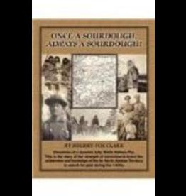 Varios 1time sales Once a Sourdough, Always a Sourdough! - Fox Clark, Sherry