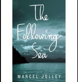 Black Lawrence Press The Following Sea - Marcel Jolley