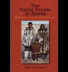 Greatland Graphics The Native People of Alaska - Langdon, Steve J.