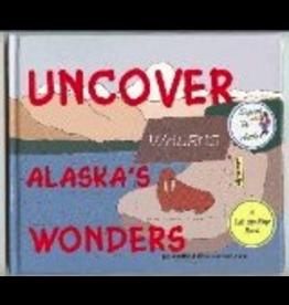 Saddle Pal Uncover Alaska's Wonders -- Richter, Bernd&Susan