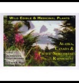 Alaska Nature Connection Wild Edible & Medicinal Pl v1 - Biggs, Carol R.