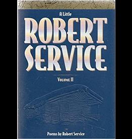 P R Dist. A Little Robert Service Vol 2 - Service, Robert
