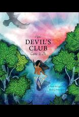 Taku Graphics How Devil's Club Came to Be - Worl, Miranda