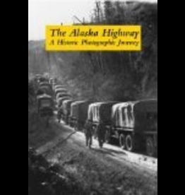 Ingram The Alaska Highway - Haigh, Jane