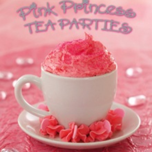 GIBBS SMITH PINK PRINCESS TEA PARTIES COOKBOOK