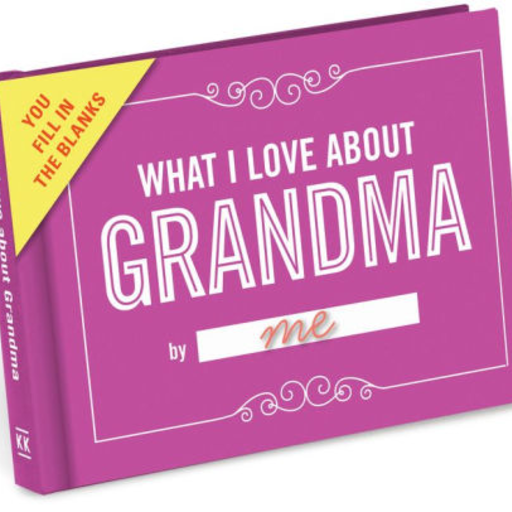 KNOCK KNOCK FILL IN THE LOVE…WHAT I LOVE ABOUT GRANDMA