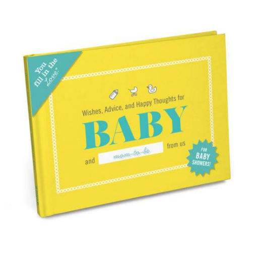 KNOCK KNOCK WISHES, ADVICE, AND HAPPY THOUGHTS FOR BABY AND MOM TO BE FROM US